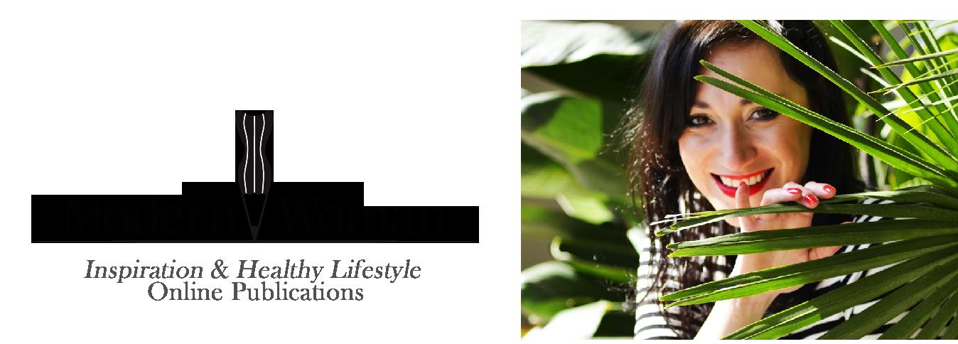 Modern-Woman | Zdradzam Przepisy na Zdrowe i Szczęśliwe  Życie!